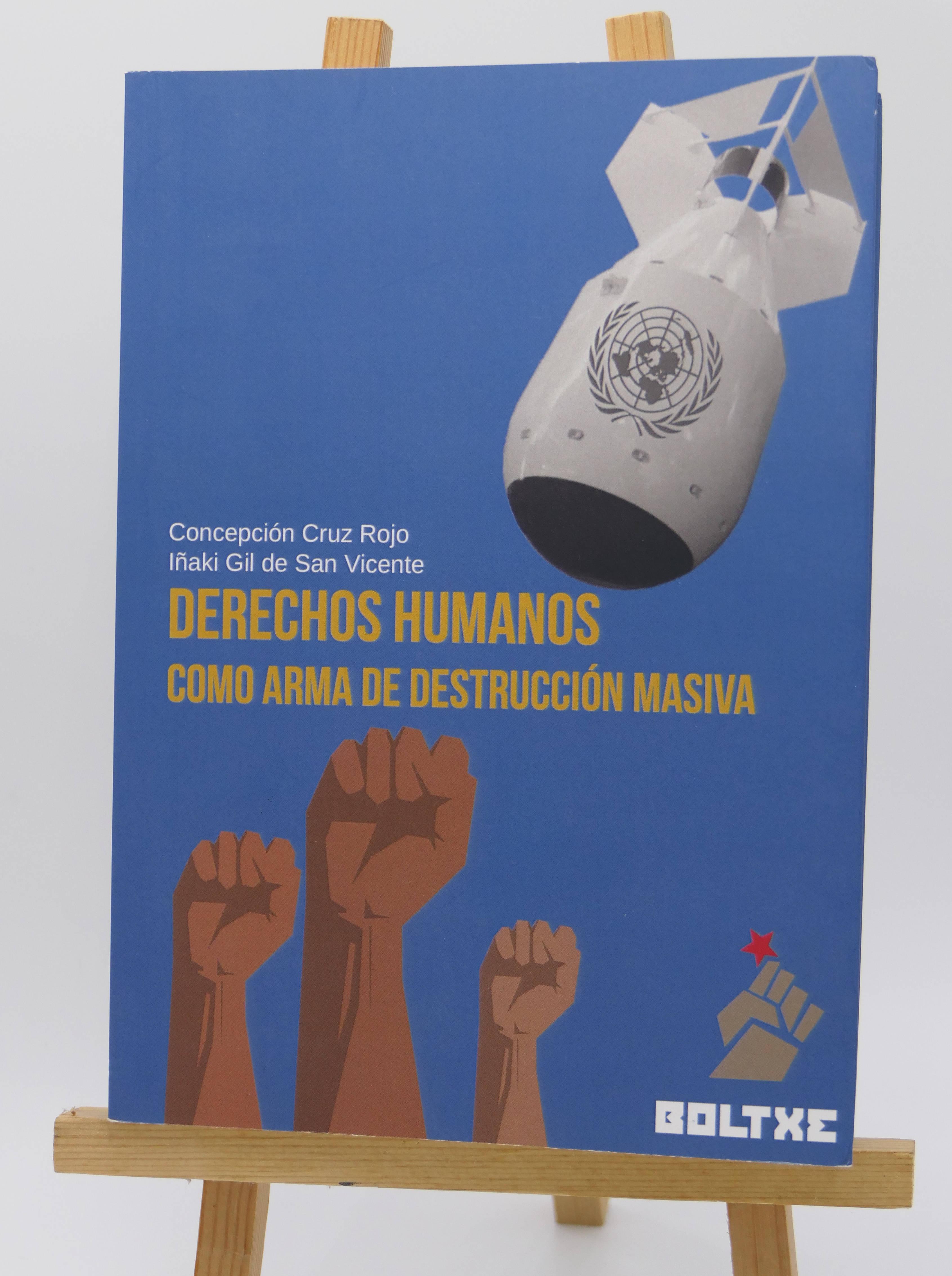Derechos humanos como arma de destrucción masiva