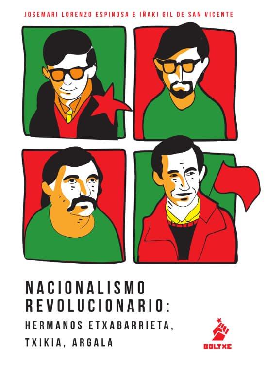 Nacionalismo revolucionario: Hermanos etxebarrieta, Txikia, Argala