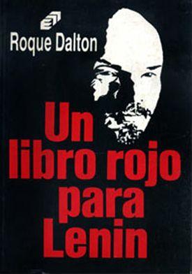 Un libro rojo para Lenin - Roque Dalton Literatura, Caricaturas, Rojo, Libros, Poemas, Historia, Google, Carteles De Películas