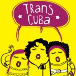 Cuba. De la homofobia, ¡ni la sombra!