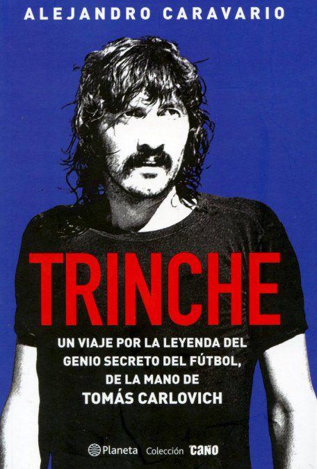Murió El Trinche Carlovich, el genio secreto del fútbol admirado ...