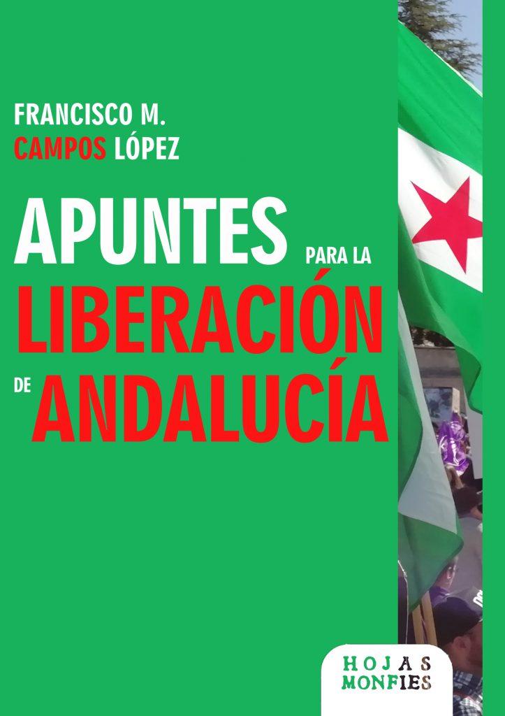 """Libro """"Apuntes para la liberación de Andalucía"""""""