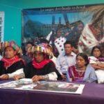 México. Indígenas de Chiapas denuncian agresiones por oponerse a megaproyectos