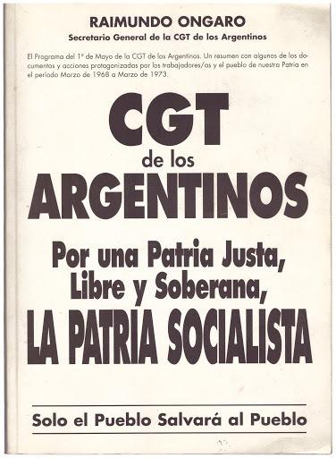 El extranjero » Blog Archive » CGT de los Argentinos, de Raimundo Ongaro