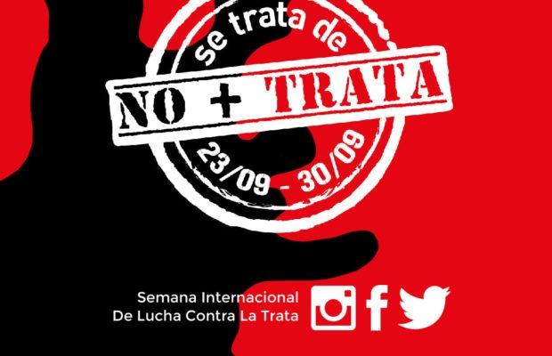 Argentina. Lanzamiento de la campaña Semana: se trata de NO + TRATA 2021