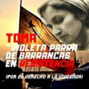 Chile. Toma Violeta Parra de Barrancas: Basta de aprovecharse de la miseria