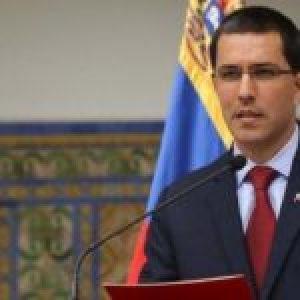 Venezuela. Canciller Jorge Arreaza denuncia que presión de EE.UU. lleva a la quiebra a empresa mexicana