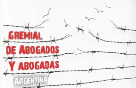 """Argentina. Gremial de Abogados y Abogadas   afirma que no existe la """"justicia"""" tal como nos dicen que debería existir"""