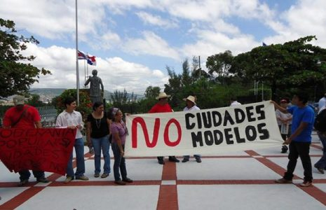 Honduras. Organizaciones sociales rechazan Ciudades Modelo