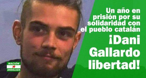 Nación Andaluza en solidaridad con el joven preso andaluz Dani Gallardo ¡Dani libertad!