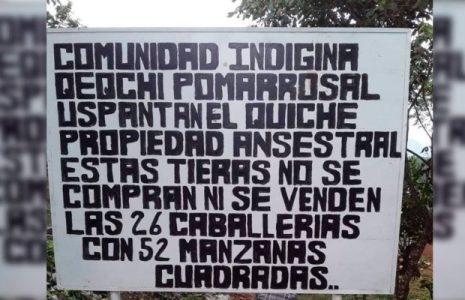 Guatemala. Grupo armado ataca a familias de la comunidad q'eqchi' Pomarrosal