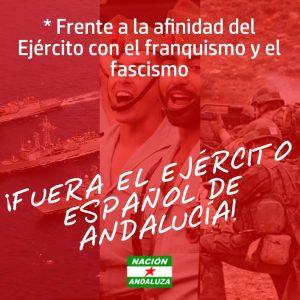 Nación Andaluza ante las muestras de afinidad del Ejército con el franquismo ¡Fuera el Ejército español de Andalucía!