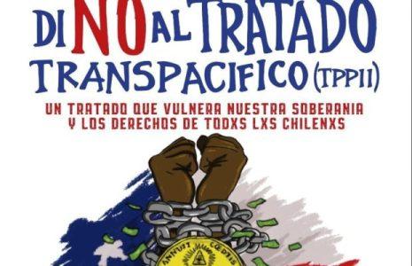 Chile. Convocan a ganar las calles Contra el TPP11 (video)