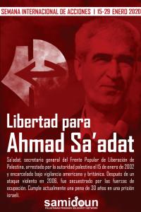 Semana internacional de acciones por la libertad de Ahmad Sa'adat y tod@s l@s pres@s polític@s palestin@s (vídeo)