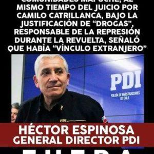 Nación Mapuche. Se pide la destitución  de Héctor Espinosa, General Director de PDI