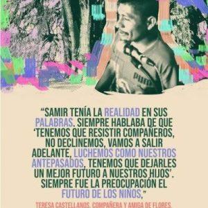 México. Acciones por la vida, contra los megaproyectos y por nuestro hermano Samir Flores