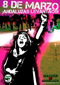Nación Andaluza ante el 8 de Marzo. Patriarcado y capital, alianza criminal ¡Andaluzas levantaos!