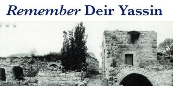 Palestina. La masacre de Deir Yassin: 73 años después, el terrorismo sionista continúa cometiendo atrocidades