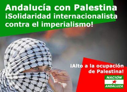 Nación Andaluza ante la ofensiva sionista en Palestina ¡Andalucía con Palestina!