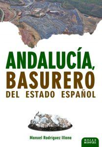 Nuevo libro de Rodríguez Illana titulado «Andalucía, basurero del Estado español»