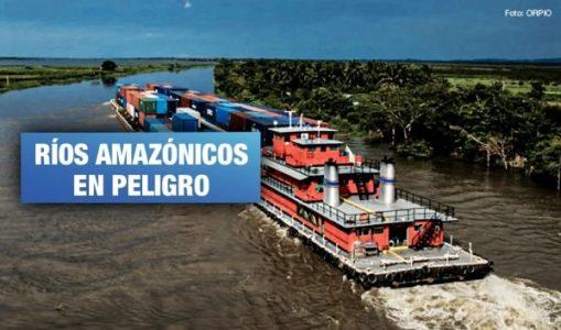 Perú. Congreso Mundial de la Naturaleza exhorta a Perú detener proyecto de Hidrovía Amazónica