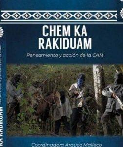 Nación Mapuche. Aclaratoria respecto a documental sobre la Coordinadora Arauco Malleco – CAM