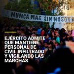 Chile. El Ejército admite que infiltra las marchas opositoras