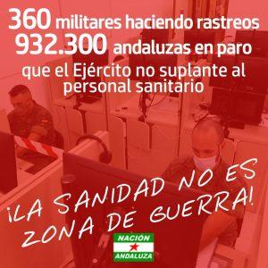Nación Andaluza ante la incorporación de 360 militares a las labores de rastreo: La sanidad andaluza no es territorio de guerra