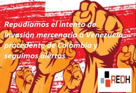 Venezuela. La REDH repudia el intento de invasión mercenaria